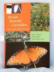 Florida Butterfly Caterpillars and Their Host Plants by Minno, Butler and Hall